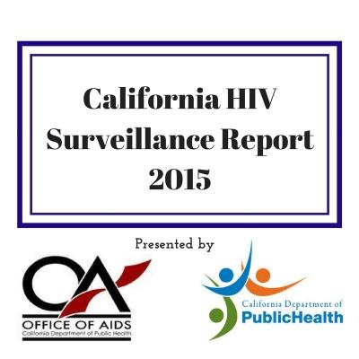 """California HIV Surveillance Report – 2015"" Released"