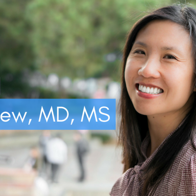 Feature Spotlight: Kara Chew, MD, MS