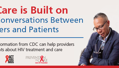 New Tools and Information from the CDC about HIV Treatment, Care and Prevention